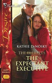 Cover of: The Expectant Executive: The Elliotts (Silhouette Desire)