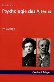 Psychologie des Alterns by Ursula Lehr