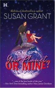 Cover of: Your Planet or Mine? (Otherworldly Men, Book 1) | Susan Grant