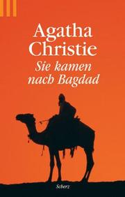 Cover of: Sie kamen nach Bagdad