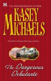The Dangerous Debutante (Romney Marsh Trilogy)