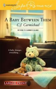 Cover of: A Baby Between Them