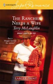 Cover of: The Rancher Needs A Wife