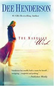 Cover of: The Marriage Wish (Henderson, Dee)