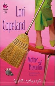 Cover of: Mother of Prevention (Life, Faith & Getting It Right #3) (Steeple Hill Cafe)