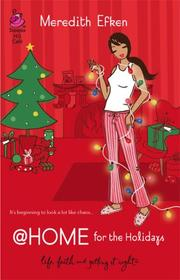Cover of: @Home for the Holidays (Life, Faith & Getting It Right #15) (Steeple Hill Cafe)