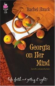 Cover of: Georgia on Her Mind (Life, Faith & Getting It Right #16) (Steeple Hill Cafe)