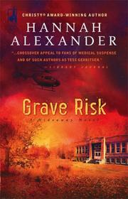 Grave Risk (Hideaway Series #7) (Steeple Hill Love Inspired Suspense)