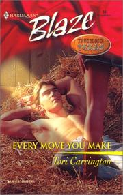 Cover of: Every Move You Make  (Trueblood Texas)