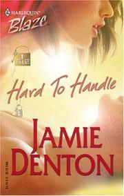 Cover of: Hard to handle | Jamie Denton