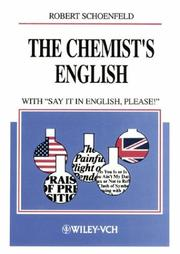 Cover of: The Chemists English, 3rd rev. ed. with Say It in English, Please! | Robert Schoenfeld
