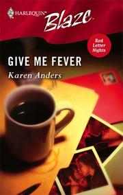 Cover of: Give me fever | Karen Anders