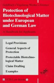 Cover of: Protection of biotechnological matter under European and German law