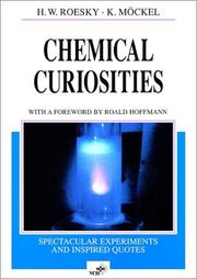 Cover of: Chemical curiosities: spectacular experiments and inspired quotes