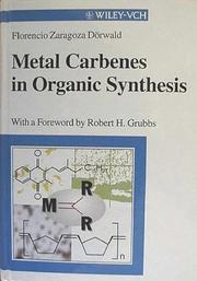 Cover of: Metal carbenes in organic synthesis