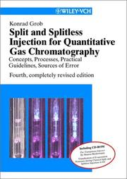 Cover of: Split and splitless injection for quantitative gas chromatography