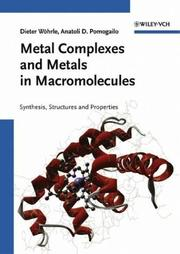 Cover of: Metal complexes and metals in macromolecules |