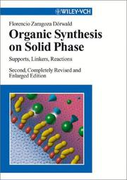 Cover of: Organic synthesis on solid phase