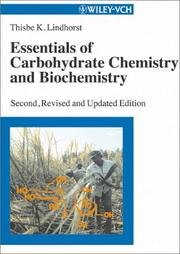 Cover of: Essentials of carbohydrate chemistry and biochemistry | Thisbe K. Lindhorst