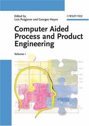 Cover of: Computer Aided Process and Product Engineering (CAPE) |