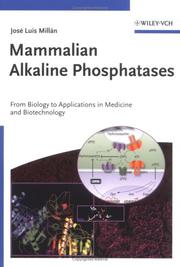 Cover of: Mammalian Alkaline Phosphatases | JosГ© Luis Millan