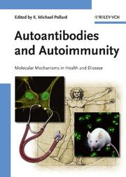 Cover of: Autoantibodies and Autoimmunity | Kenneth Michael Pollard