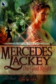 Cover of: One Good Knight: A Tale of the Five Hundred Kingdoms (Book 2)
