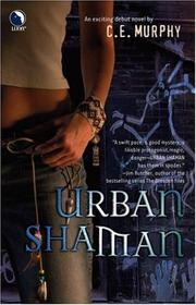 Cover of: Urban Shaman (The Walker Papers, Book 1)