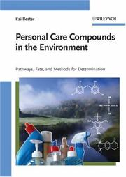 Cover of: Personal Care Compounds in the Environment | Kai Bester