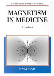 Cover of: Magnetism in Medicine | Wilfried Andra