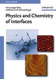 Cover of: Physics and Chemistry of Interfaces | Hans-JГјrgen Butt