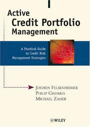 Cover of: Active Credit Portfolio Management | Jochen Felsenheimer