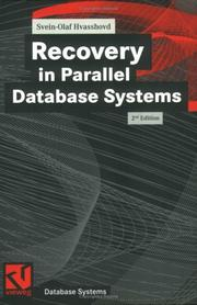 Cover of: Recovery in Parallel Database Systems | Svein-Olaf Hvasshovd
