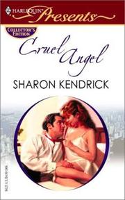 Cover of: Cruel Angel (Promotional Presents) | Sharon Kendrick