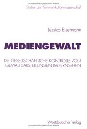Mediengewalt by Jessica Eisermann