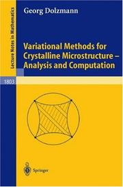 Cover of: Variational Methods for Crystalline Microstructure - Analysis and Computation | Georg Dolzmann