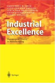 Cover of: Industrial Excellence | Christoph H. Loch