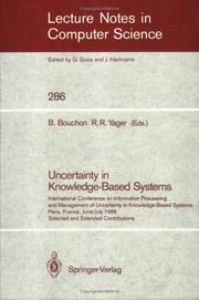 Cover of: Uncertainty in knowledge-based systems | International Conference on Information Processing and Management of Uncertainty in Knowledge-Based Systems (1986 Paris, France)
