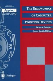 Cover of: The ergonomics of computer pointing devices