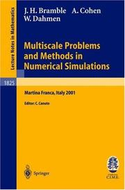 Cover of: Multiscale Problems and Methods in Numerical Simulations | James H. Bramble