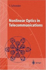 Cover of: Nonlinear Optics in Telecommunications (Advanced Texts in Physics) | Thomas Schneider