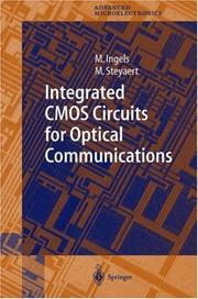 Cover of: Integrated CMOS Circuits for Optical Communications (Springer Series in Advanced Microelectronics) | M. Ingels