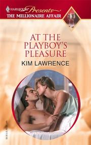 Cover of: At The Playboy's Pleasure (Promotional Presents) | Kim Lawrence