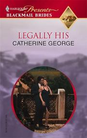 Legally His (Harlequin Presents, Blackmail Brides)