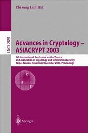 Cover of: Advances in Cryptology - ASIACRYPT 2003 | Chi Sung Laih