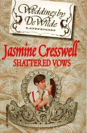 Cover of: Shattered Vows (Weddings by Dewilde)