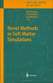 Novel Methods in Soft Matter Simulations (Lecture Notes in Physics) by