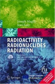 Cover of: Radioactivity - radionuclides - radiation |