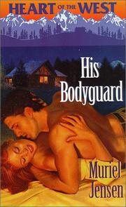Cover of: His Bodyguard  (Heart of the West, 4) |
