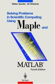 Solving problems in scientific computing using Maple and MATLAB by Walter Gander